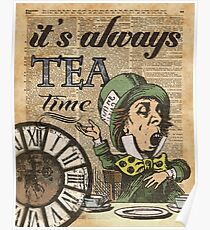 """It's always tea time"" Mad Hatter Dictionary Art Poster"