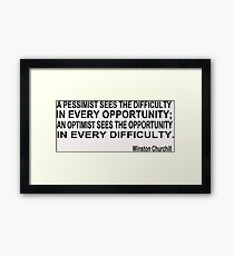 Optimism, Winston Churchill Framed Print