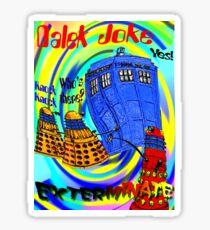 Dalek Joke T-shirt Design Sticker