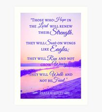 Renewing Strength Bible Verse Isaiah 40:31 Art Print