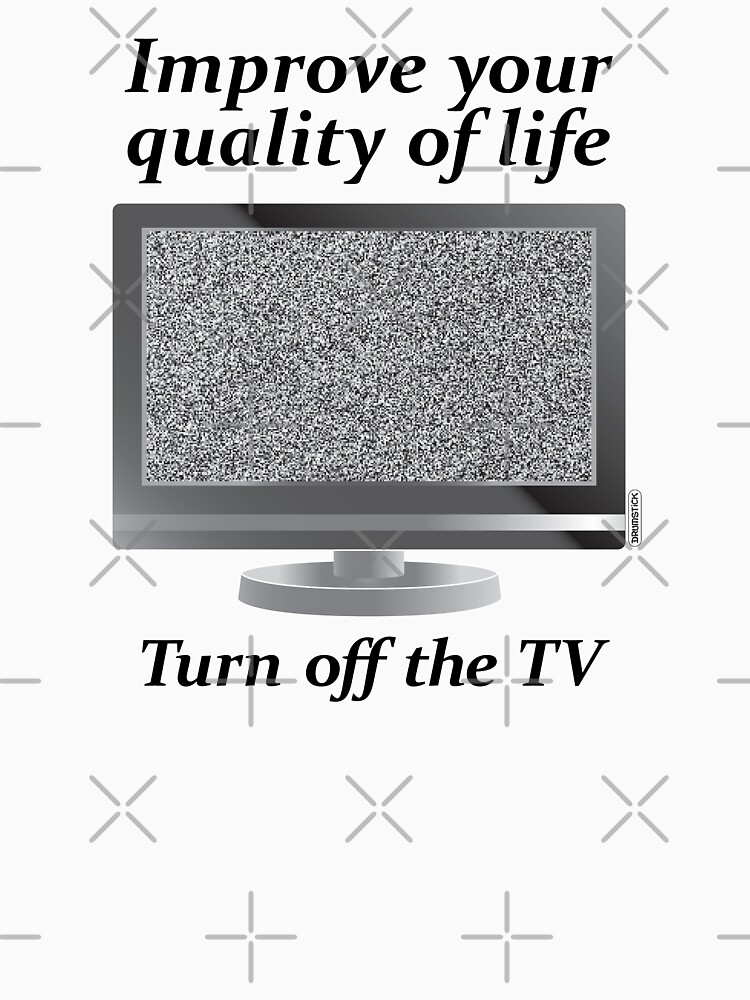 Turn off the TV by thedrumstick