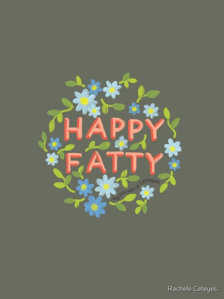 Happy Fatty by glorifyobesity