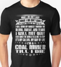 coal miners daughter coal miner coal miner christmas Coal Miner Daught Unisex T-Shirt