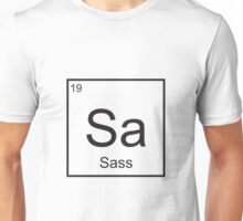The Element of Sass Unisex T-Shirt