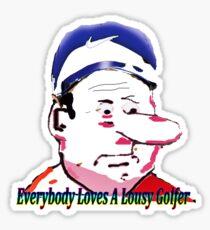Lousy Golfers Sticker