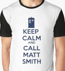 Keep Calm And Call Matt Smith Graphic T-Shirt