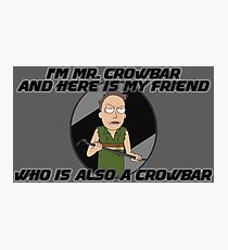 Jerry Is Mr Crowbar Photographic Print