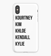 Kardashians iPhone Case/Skin