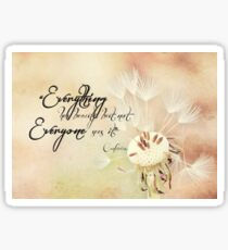 Beauty in Everything Sticker
