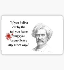 Mark Twain Witticism Sticker