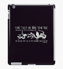 Fairy Tales are More Than True iPad Case/Skin