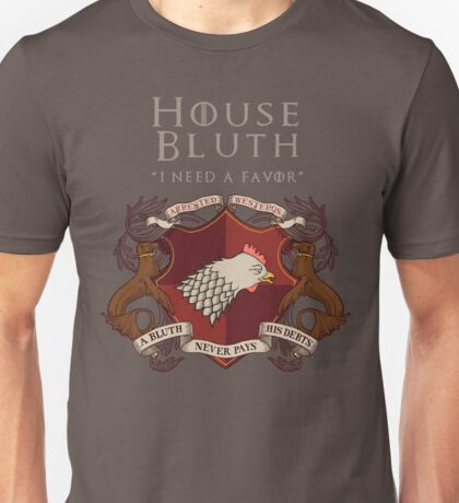 House Bluth, I Need a Favor Unisex T-Shirt
