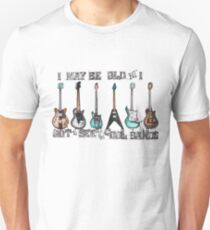 I may be old but I got to see all the cool bands T-Shirt