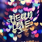 Hello Love Colorful Valentine Vintage Bokeh Heart Lights  by Beverly Claire Kaiya