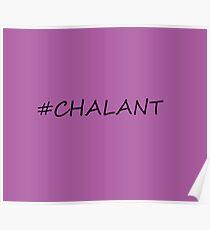 #Chalant Poster