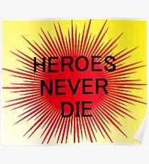 Heroes Never Die Poster