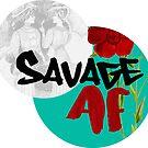 SAVAGE AF by katmakesthings