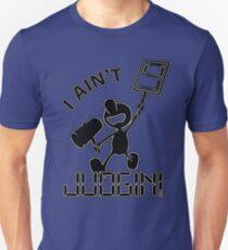 """I Ain't Judgin!"" Mr. Game and Watch Merchandise Unisex T-Shirt"