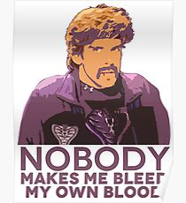 Nobody make me bleed my own blood - Dodgeball Poster