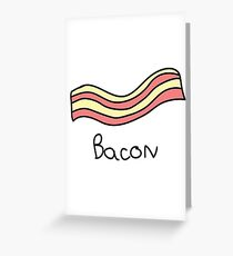 Bacon! Greeting Card