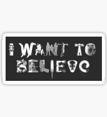 X-Phile: I WANT TO BELIEVE Sticker