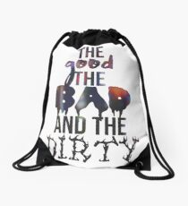 The Good the Bad and the Dirty Drawstring Bag