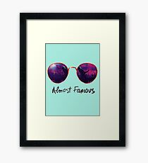 Almost Famous Framed Print