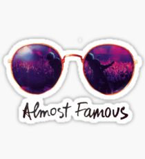 Almost Famous Sticker