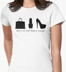 There's No Such Thing As Enough - Trio Womens Fitted T-Shirt