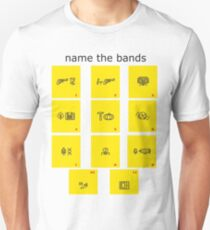 name the bands Unisex T-Shirt