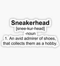Sneakerhead Definition Shirt Sticker