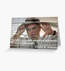 Dwight Schrute Quote Greeting Card