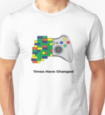 Times have changed T-Shirt