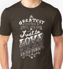 The Greatest Thing Unisex T-Shirt