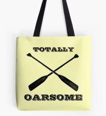 Totally Oarsome Tote Bag