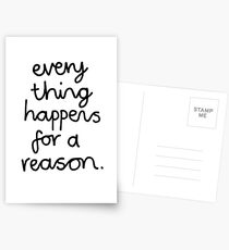 Everything Happens For A Reason Postcards