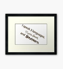 Languages Sarcasm Framed Print