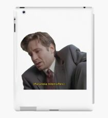 Fox Mulder [paranoia intensifies] iPad Case/Skin