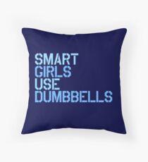 Smart Girls Use Dumbbells (blue) Throw Pillow