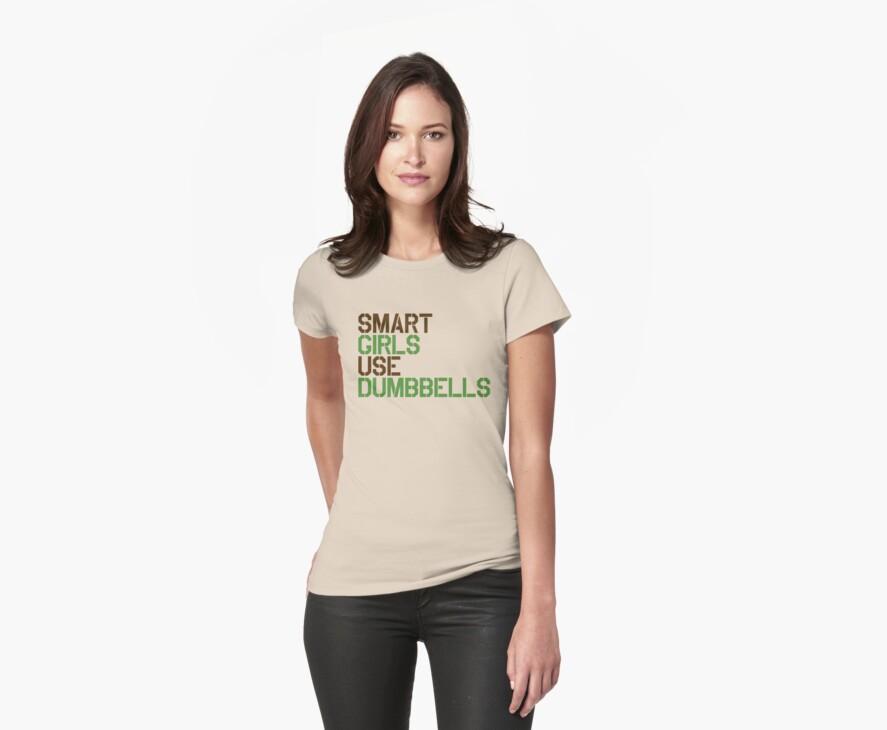 Smart Girls Use Dumbbells (brwn/grn) by BGWdesigns