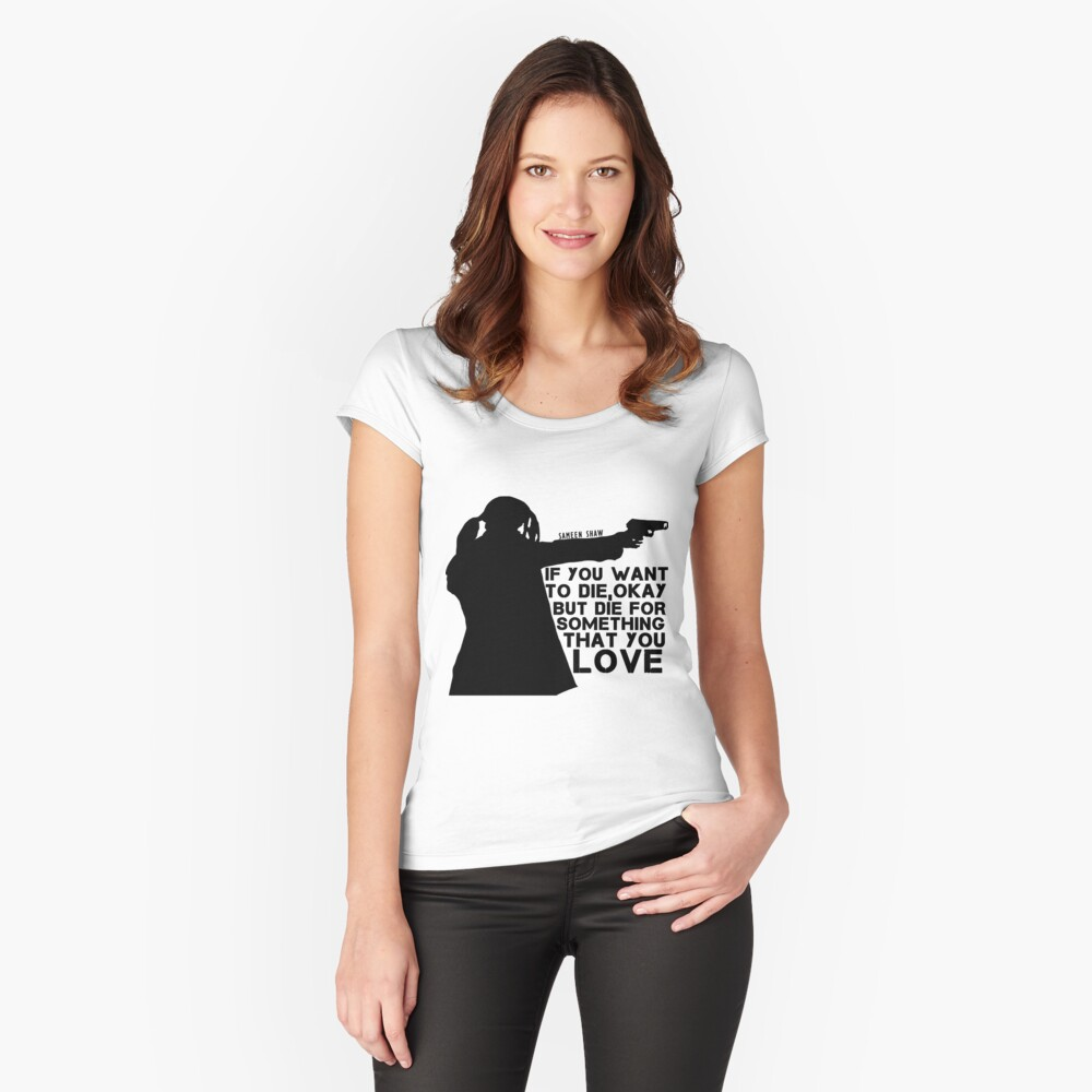 Shaw Person of interest - Die for something tha you love   Women's Fitted  Scoop T-Shirt