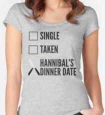SINGLE TAKEN HANNIBAL'S DINNER DATE Women's Fitted Scoop T-Shirt