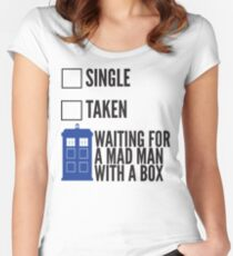 SINGLE TAKEN WAITING FOR A MAD MAN WITH A BOX Women's Fitted Scoop T-Shirt