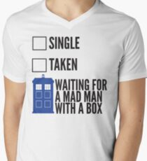 SINGLE TAKEN WAITING FOR A MAD MAN WITH A BOX Men's V-Neck T-Shirt