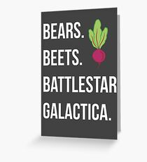 Bears. Beets. Battlestar Galactica. - The Office Greeting Card