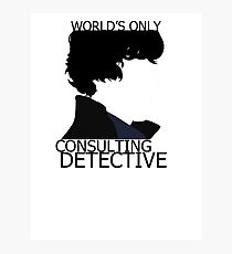 World's Only Consulting Detective (outside edition) Photographic Print