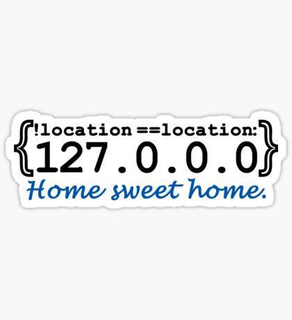 127.0.0.0 - Home sweet Home VRS2 Sticker