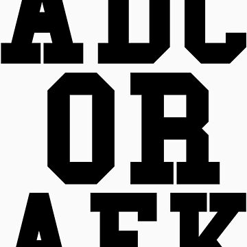 Adc Or Afk by funkybreak