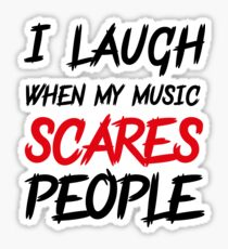 Scares people #2 Sticker