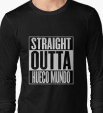 Straight Outta Hueco Mundo Long Sleeve T-Shirt